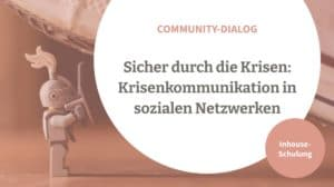 Krisenkommunikation Community Management